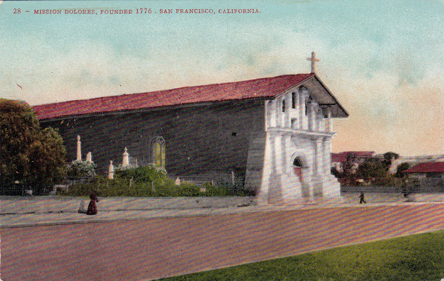 Postcards From San Francisco Mission Dolores